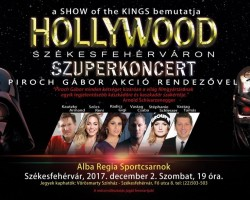 SHOW of the Kings - HOLLYWOOD Székesfehérváron!