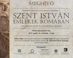 Szent István emlékek Rómában dokumentumfilm és kiállítás