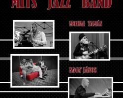 Mits Jazz Band + Mohai Tamás