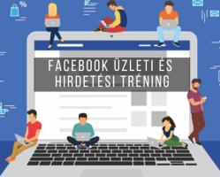 Facebook Üzleti és Hirdetési Tréning