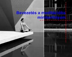 Bevezetés a meditációba - minitanfolyam