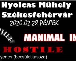 Manimal INC., Warchief és Hostile koncert # Nyolcas Műhely