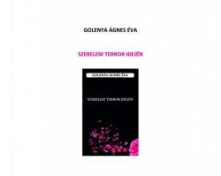 Golenya Ágnes Éva: Szerelem terror idején