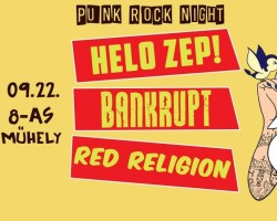Bankrupt, Helo Zep! Red Religion (Bad Religion Tribute) # Nyolcas Műhely