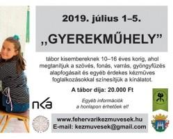 """""""Gyerekműhely tábor"""" 10-16 éves korig A Fehérvári Kézművesek Egyesülete szervezésében"""
