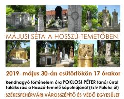 Májusi Séta a Hosszú-temetőben