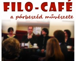 FILO-CAFÉ: A párbeszéd művészete