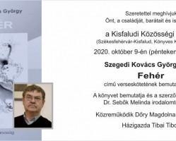 Szegedi Kovács György: Fehér verseskötet bemutató