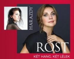 Két hang, két lélek - Rost Andrea és Harazdy Eszter