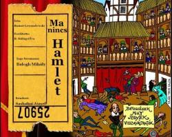 Ma nincs Hamlet! - színházi műhelygyakorlat