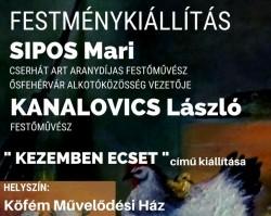 Sipos Mari - Kanalovics László festménykiállítás