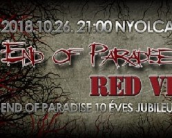 End of Paradise 10 éves koncert + Red Vision