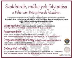 Szakkörök, műhelyek folytatása a Fehérvári Kézművesek házában