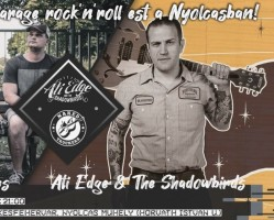 Ati Edge & The Shadowbirds és Naked Truckers