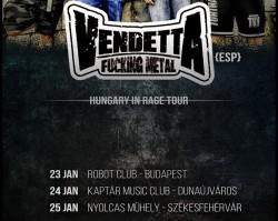 Vendetta FM /ESP/, Raza-Loca /Usa-Hun/ + support