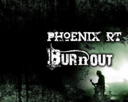 Burnout☆Phoenix RT☆