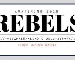 Awakening 2018 ☛ Rebels ★ Basemen