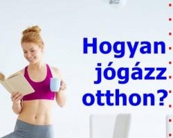 Hogyan jógázz otthon? 3 részes mini tanfolyam