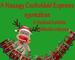 A Naaagy Csokoládé Express nyomában - Szabad Színház