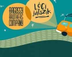 Bagossy Brothers Company, Lóci játszik