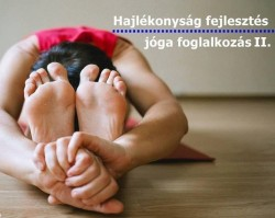 Hajlékonyság fejlesztő jóga II.