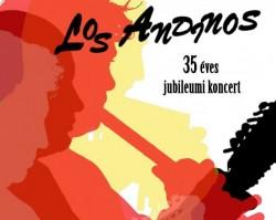 Los Andinos - 35 éves jubileumi koncert