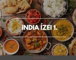 India ízei 1. Pozsonyi Zsuzsival