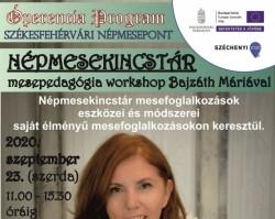 NÉPMESEKINCSTÁR MESEPEDAGÓGIA WORKSHOP BAJZÁTH MÁRIÁVAL a Székesfehérvári NépmesePonton
