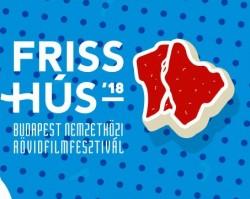 6. Friss Hús Budapest Nemzetközi Rövidfilmfesztivál alkotásai
