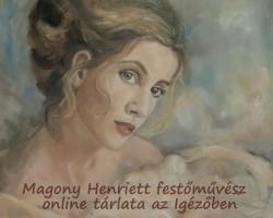 Magony Henriett online tárlata