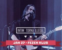 Intim Torna Illegál koncert