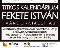 TITKOS KALENDÁRIUM - Fekete István Vándorkiállítás