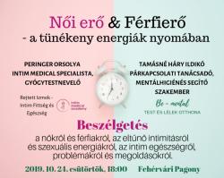 Női erő & Férfierő - a tünékeny energiák nyomában