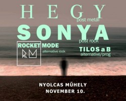 Post-Rock Est: Hegy, Sonya, Rocket Mode, Tilos a B