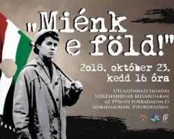 Miénk e föld! – Október 23-i ünnepség