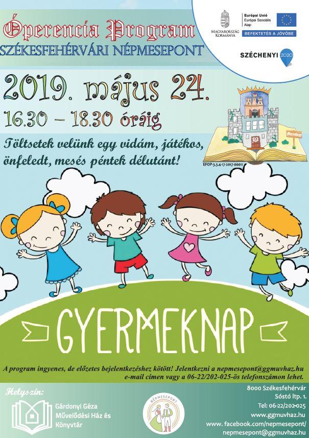 8d18642d38 Ingyenes. Május 24-én 16.30 – 18.30 óráig várjuk szeretettel GYERMEKNAP  alkalmából a gyerekeket és szüleiket a Székesfehérvári NépmesePonton!