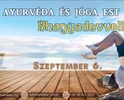 Ayurvéda és jóga est Bhagyadevvel!