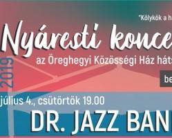 Nyáresti koncertek Öreghegyen: Dr. Jazz Band