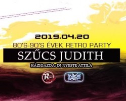 Szűcs Judith ! 80-as 90-es Évek Retro Party