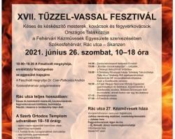 XVII. Tűzzel-vassal Fesztivál a Fehérvári Kézművesek Egyesülete szervezésében - részletes program
