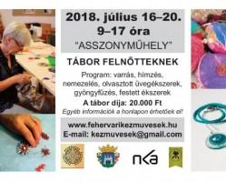 Asszonyműhely tábor a Fehérvári Kézművesek Egyesülete szervezésében