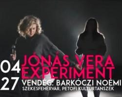 Jónás Vera Experiment / Barkóczi Noémi