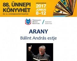 ARANY - Bálint András estje