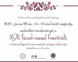XVII. Tűzzel-vassal Fesztivál a Fehérvári Kézművesek Egyesülete szervezésében