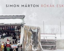 Rókák esküvője -  Simon Márton verseskötetének bemutatója