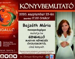 Könyvbemutató - Bajzáth Mária: Gingalló - Magyar népmesék óvodáskortól