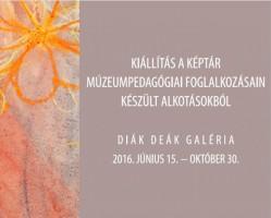 Kiállítás a Képtár múzeumpedagógiai foglalkozásain készült alkotásokból