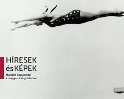 Híresek és képek - Modern irányzatok a magyar fotográfiában