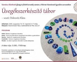 Üvegékszerkészítő tábor a Fehérvári Kézművesek Házában