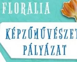 Floralia - Képzőművészeti pályázat